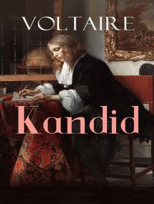 Kandid: Die beste aller Welten - Voltaires Meisterwerk der Ironie