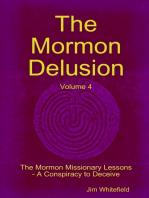 The Mormon Delusion