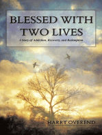 Blessed With Two Lives