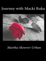 Journey With Macki Ruka