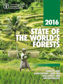 State of the World's Forests 2016 (SOFO): Forests and Agriculture: Land Use Challenges and Opportunities