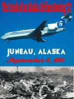 The Crash of an Alaska Airlines Boeing 727 Juneau, Alaska September 4, 1971