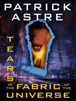 Tears in the Fabric of the Universe (Science Fiction Thriller Anthology)