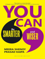 You Can: From Smarter to Wiser