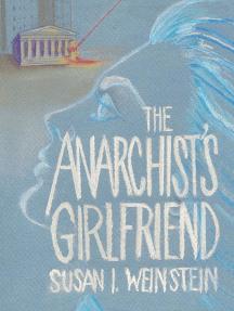 The Anarchist's Girlfriend