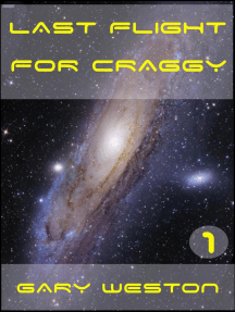 Last flight for Craggy: Craggy Books, #1