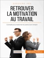 Retrouver la motivation au travail