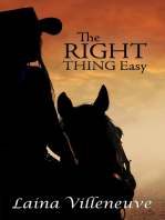 The Right Thing Easy