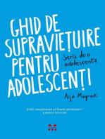 Ghid de supraviețuire pentru adolescenți. Scris de o adolescentă