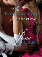 The Persuasive Love of a Libertine