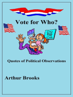 Vote for Who? Quotes of Political Observations