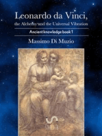Leonardo da Vinci, the Alchemy and the Universal Vibration.