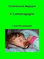 Il Cantamagagne. L'anti-Struwwelpeter