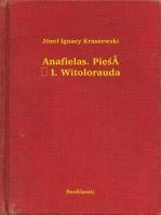 Anafielas. Pieśń I. Witolorauda