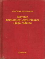 Mayster Bartłomiey, czyli Piekarz i jego rodzina
