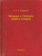 Skrzypce z Cremony (Radca Crespel)