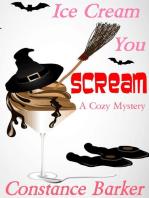 Ice Scream You Scream