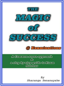 The Magic of Success @ Examinations