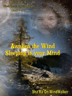 Awaken The Wind Sleeping In Your Mind