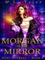 Morgan in the Mirror