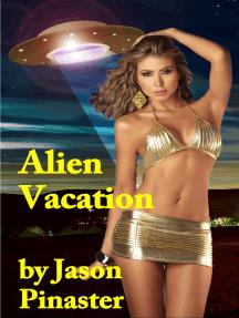 Alien Vacation