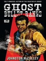 Ghost Bullet Range