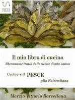 Secondi di pesce - Cucinare il pesce alla Palermitana: Cucina ricette e consigli