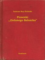 """Piosenki ,,Zielonego Balonika"""""""