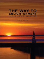 The Way to Enlightenment in the New Millennium
