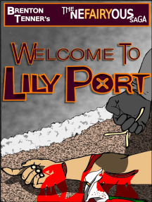 The Nefairyous Saga: Welcome to Lily Port