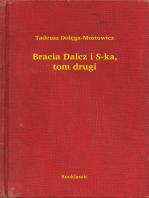 Bracia Dalcz i S-ka, tom drugi