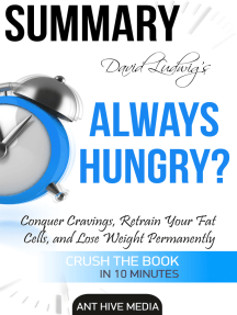 David Ludwig's Always Hungry? Conquer Cravings, Retrain Your Fat Cells, and Lose Weight Permanently | Summary