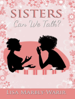Sisters, Can We Talk?