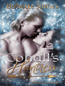 Conall's Huntress: Hunted Hearts, #1
