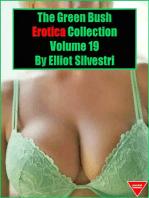 The Green Bush Erotica Collection Volume 19