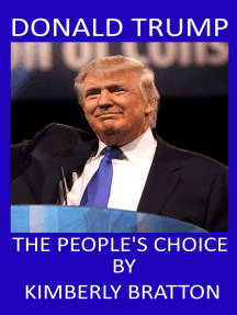 Donald Trump: The People's Choice