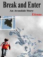 Break and Enter (an Avondale Story)