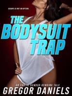 The Bodysuit Trap