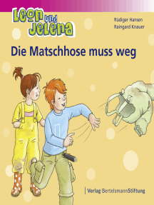 Leon und Jelena - Die Matschhose muss weg