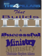 The 4 Pillars that Builds a Successful Ministry