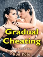 Gradual Cheating