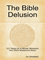The Bible Delusion