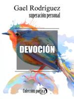 Devoción. Colección poética de superación personal