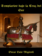 Templarios bajo la Cruz del Sur
