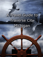 A Travel Guide to Traverse City, Michigan