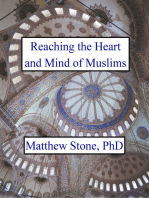Reaching the Heart and Mind of Muslims