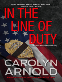In the Line of Duty: Detective Madison Knight Series, #7