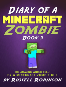 Diary of a Minecraft Zombie (Book 3): The Amazing Minecraft World Told by a Minecraft Zombie Kid