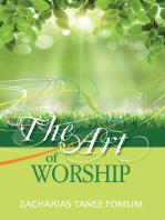 The Art of Worship