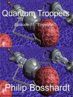 Quantum Troopers Episode 11